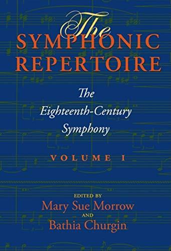 9780253356406: The Eighteenth-Century Symphony: 1