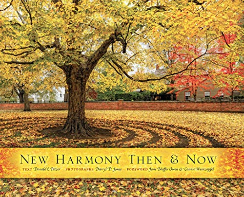 9780253356451: New Harmony Then and Now