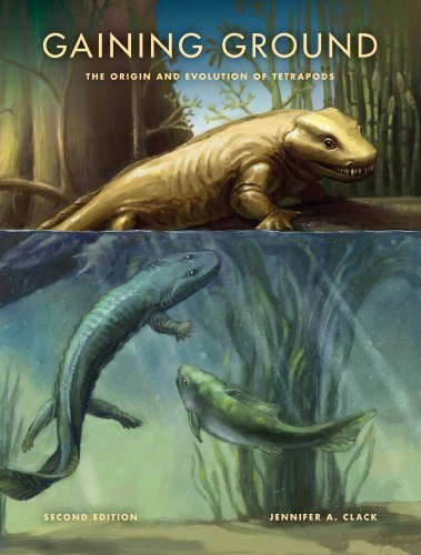 9780253356758: Gaining Ground: The Origin and Evolution of Tetrapods (Life of the Past)