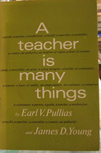 A Teacher is Many Things: Earl V. Pullias