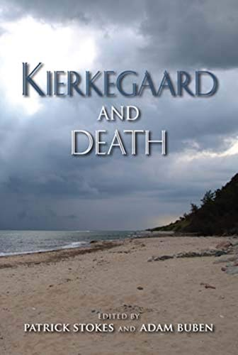 9780253356857: Kierkegaard and Death (Indiana Series in the Philosophy of Religion)