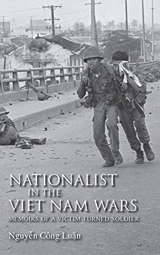 9780253356871: Nationalist in the Viet Nam Wars: Memoirs of a Victim Turned Soldier
