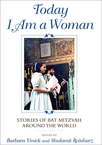 9780253356932: Today I Am a Woman: Stories of Bat Mitzvah around the World