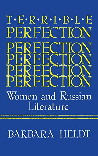 9780253358387: Terrible Perfection: Women and Russian Literature (A Midland Book)