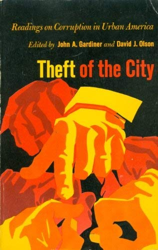 9780253358615: Theft of the city;: Readings on corruption in urban America