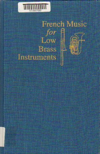 9780253359933: French Music for Low Brass Instruments: An Annotated Bibliography