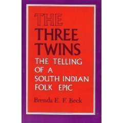 9780253360144: The Three Twins: The Telling of a South Indian Folk Epic