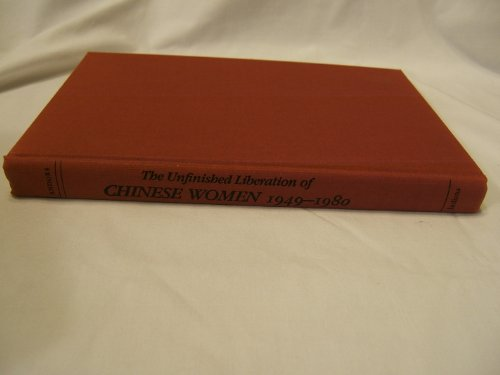 9780253360229: The Unfinished Liberation of Chinese Women, 1949-1980