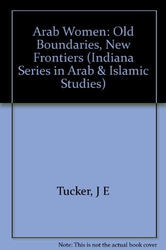 9780253360960: Arab Women: Old Boundaries, New Frontiers
