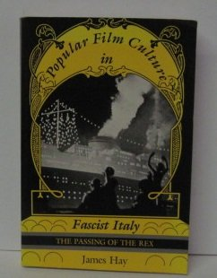 9780253361073: Popular Film Culture in Fascist Italy: The Passing of the Rex (A Midland Book)