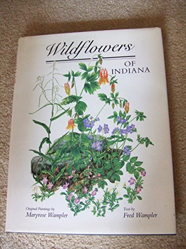 WILDFLOWERS OF INDIANA.: Wampler, Maryrose