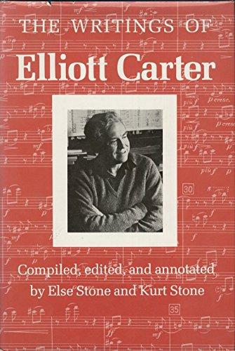 Writings of Elliott Carter: An American Composer Looks at Modern: CARTER, ELLIOTT