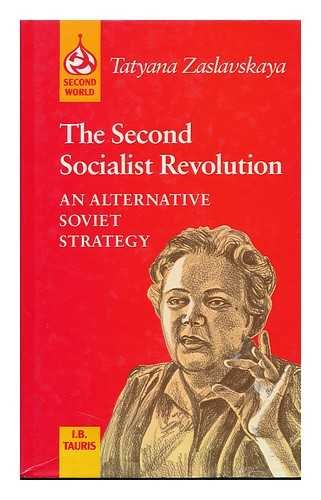 9780253368607: The Second Socialist Revolution: An Alternative Soviet Strategy (SECOND WORLD)