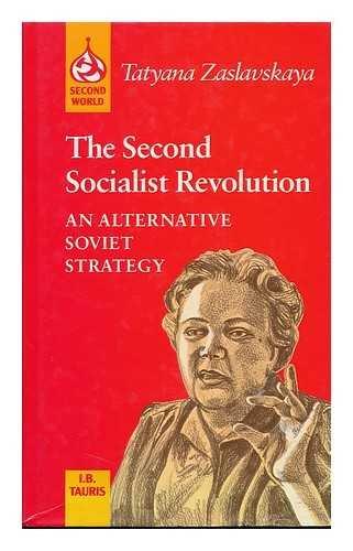 9780253368607: The Second Socialist Revolution: An Alternative Soviet Strategy (Second World)
