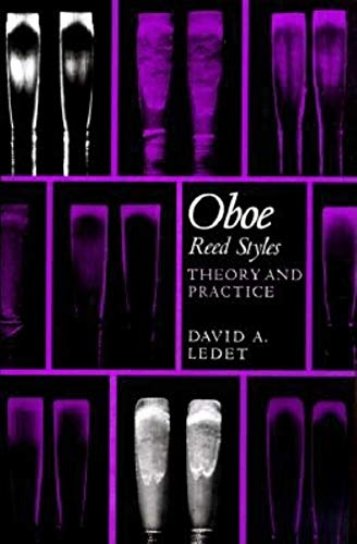 9780253378910: Oboe Reed Styles: Theory and Practice