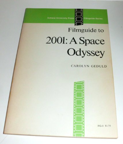 9780253393067: Filmguide to 2001: a space odyssey (Indiana University Press filmguide series)