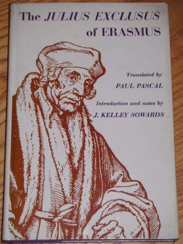 The Julius Exclusus of Erasmus. Trans. by: Erasmus, Desiderius