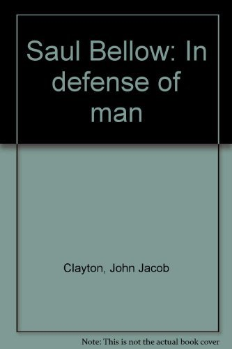 9780253997340: Saul Bellow: In Defense of Man.