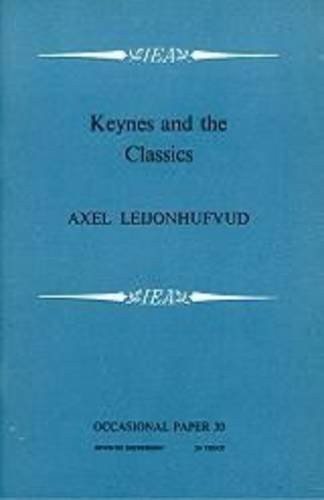 Keynes and the Classics (Occasional Papers)