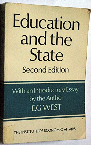 Education and the State: A Study in: Edwin G. West