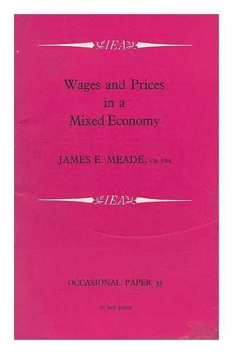 Wages and Prices in a Mixed Economy: James E. Meade
