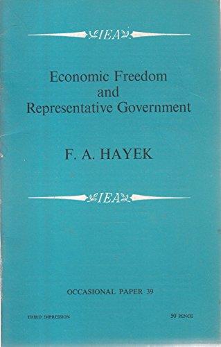 9780255360524: Economic Freedom and Representative Government