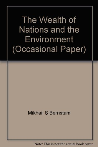 9780255362405: The Wealth of Nations and the Environment (Occasional Paper)