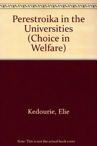 9780255362573: Perestroika in the Universities (Choice in Welfare)