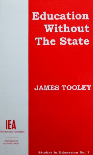 9780255363808: Education Without the State (Studies in Education)