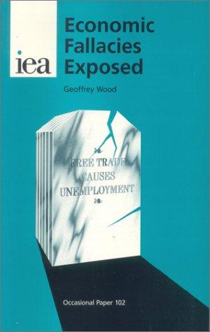 9780255364072: Economic Fallacies Exposed (Occasional Paper)