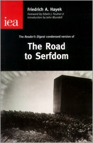9780255364584: Road to Serfdom (Rediscovered Riches)