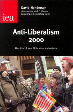 9780255364973: Anti-Liberalism 2000: The Rise of New Millennium Collectivism (Occasional Paper, 115)