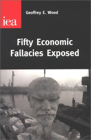 9780255365185: Fifty Economic Fallacies Exposed