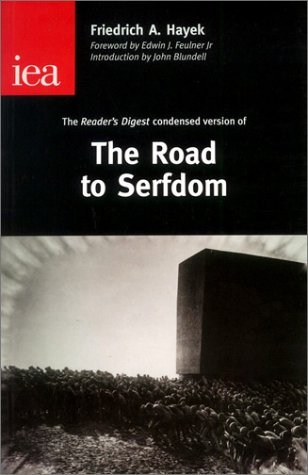 9780255365307: The Road to Serfdom: The Condensed Version As It Appeared in the April 1945 Edition of Reader's Digest (Occasional Paper, 122)