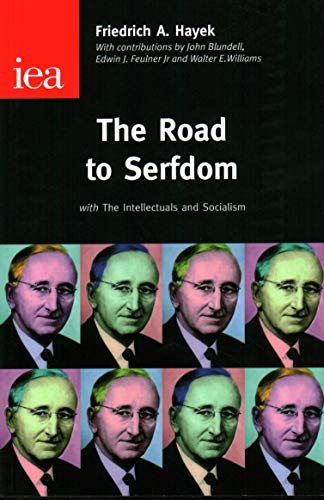 9780255365765: The Road to Serfdom: With the Intellectuals and Socialism