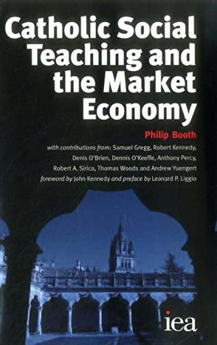 9780255365819: Catholic Social Teaching and the Market Economy (Iea Hobart Paperback)