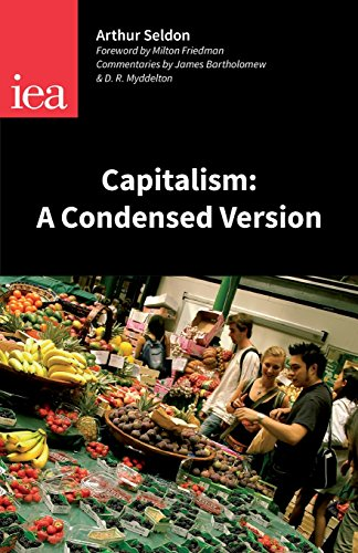 9780255365987: Capitalism: A Condensed Version