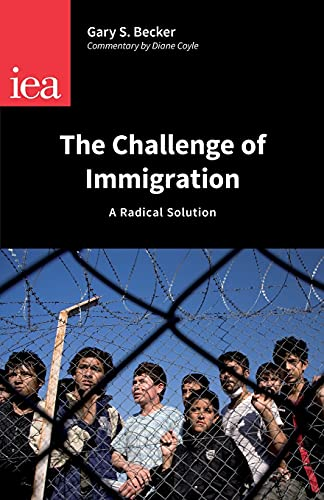 The Challenge of Immigration: Becker, Gary S.