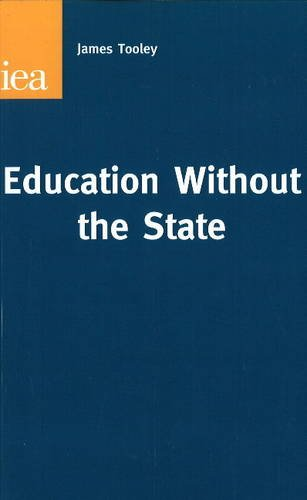 9780255366410: Education without the State