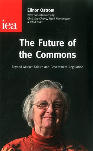 9780255366533: The Future of the Commons (Institute of Economic Affairs: Occasional Papers)
