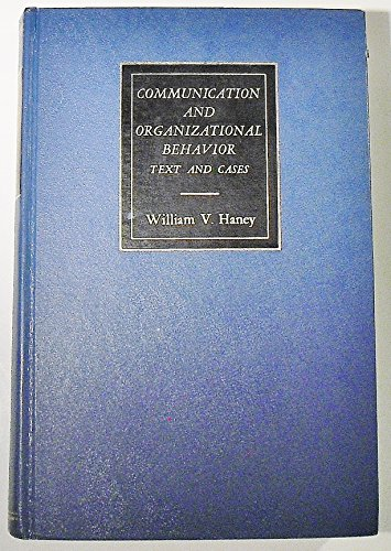9780256002249: Communication and Organizational Behavior: Text and Cases (The Irwin Series in Management)