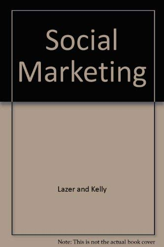 Social Marketing: Perspectives and Viewpoints: William Lazer