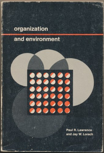 9780256003147: Organization and Environment: Managing Differentiation and Integration
