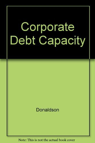 Corporate Debt Capacity: Donaldson