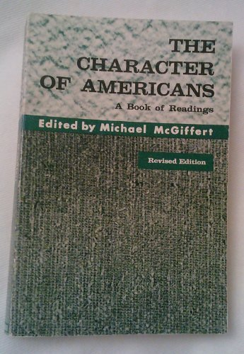 9780256011388: The Character of Americans: A Book of Readings