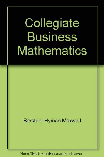 9780256013955: Collegiate Business Mathematics