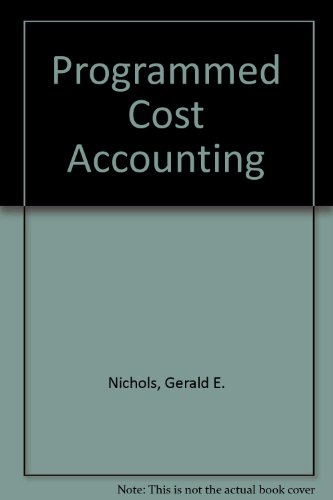 9780256014464: Programmed cost accounting;: A participative approach (The Willard J. Graham series in accounting)