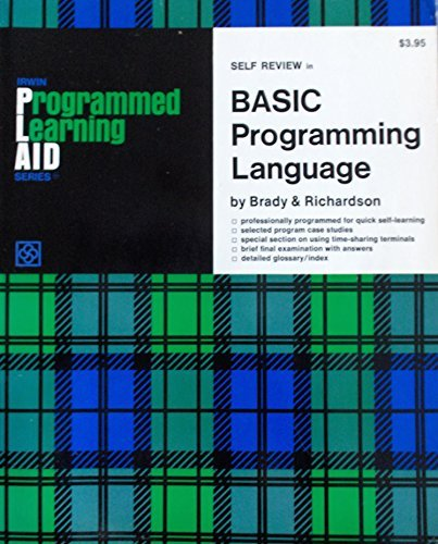 Programmed Learning Aid for BASIC Programming Language: Allen H. Brady,