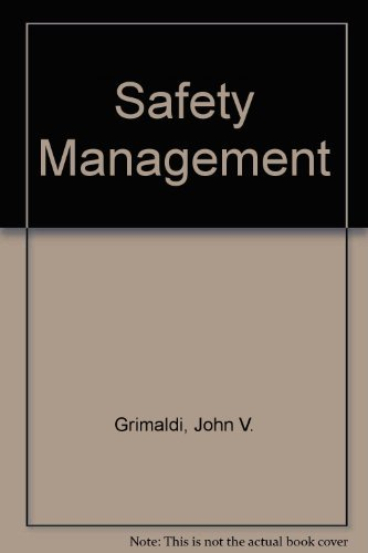 Safety Management (The Irwin series in management: Grimaldi, John V.,