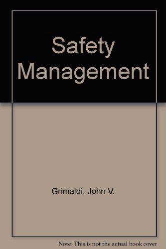 Safety Management: John V. Grimaldi;